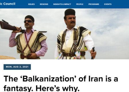 بالکانیزاسیون ایران یک توهم است